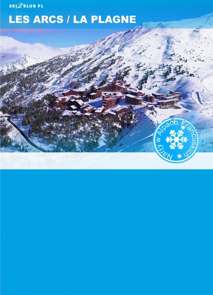 wyjazd w Alpy Francuskie Les Arcs